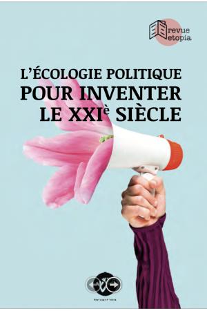Revue_Etopia_Ecologie_Politique_Pour_inventer_leXXI_siècle